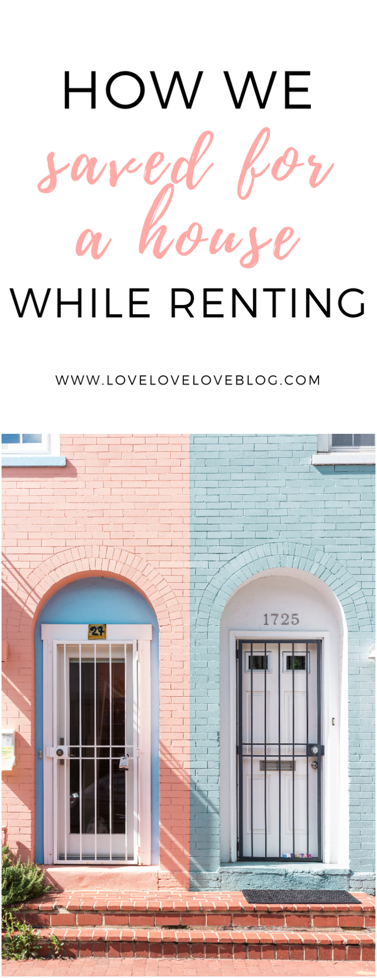 Save for a house while renting