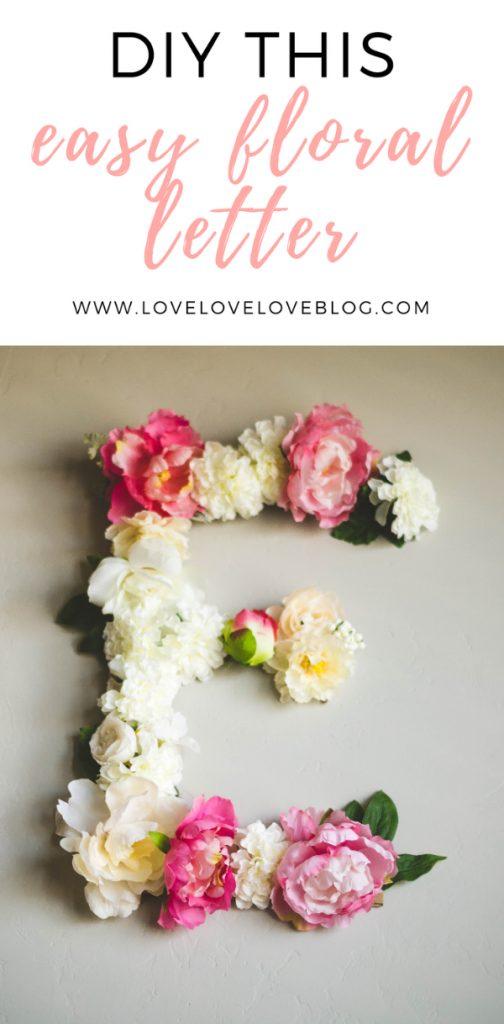 Easy floral letter DIY