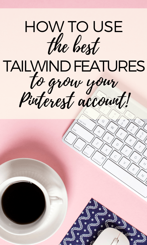 This is the best tutorial on how to use Tailwind to grow your Pinterest marketing.