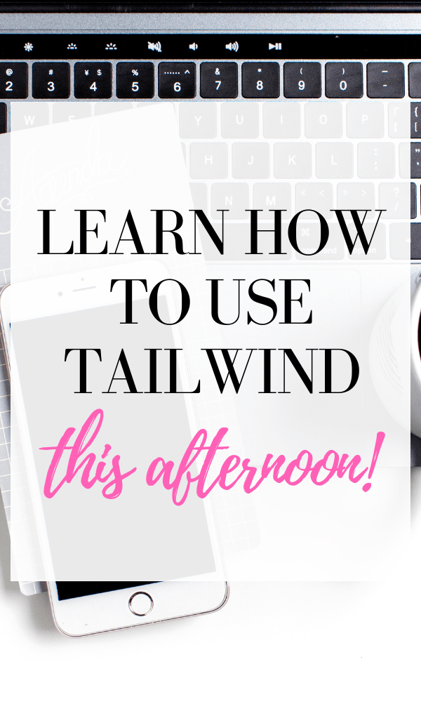 This is the best tutorial on how to use Tailwind to grow your Pinterest marketing strategy!