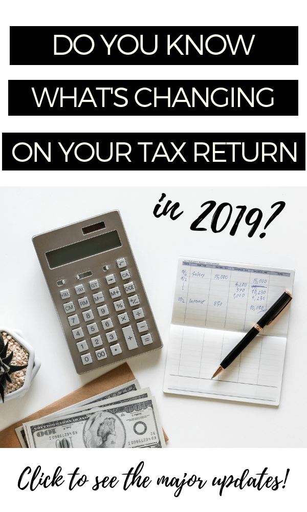 Tips for how to do your taxes in 2019 with all of the new updates.