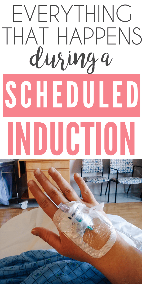 Here's everything that happens during a scheduled induction labor and how to prepare for it!