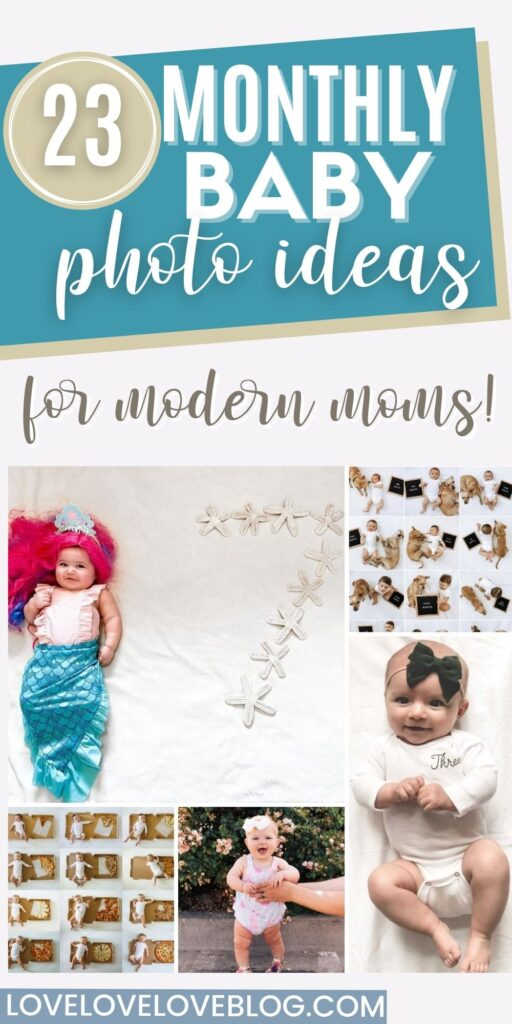 Pinterest graphic with text and collage of monthly baby photo ideas.