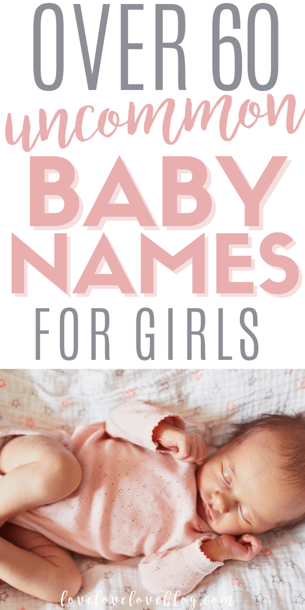 Here are 60 unique and uncommon baby girl names!